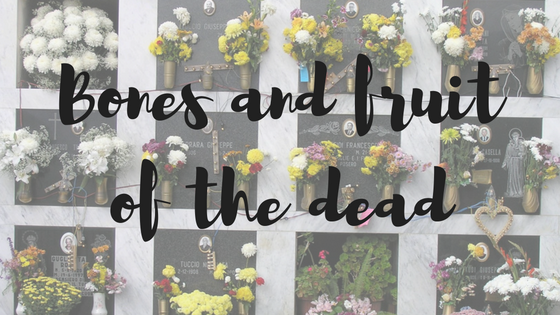 bones-and-fruit-of-the-dead