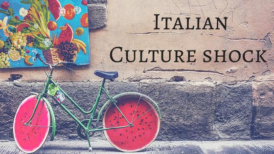 Italian Culture shock